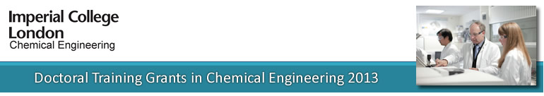 Imperial College London, Doctoral Training Grants in Chemical Engineering 2013