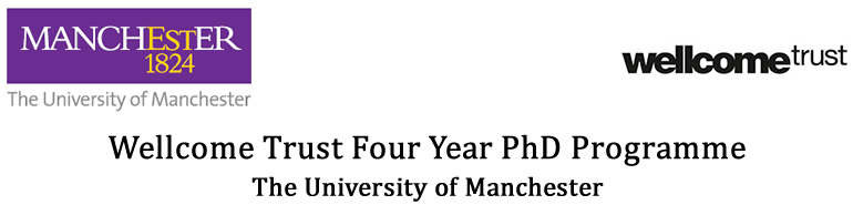 Wellcome Trust Four Year PhD Programme The University of Manchester Quantitative and Biophysical Biology
