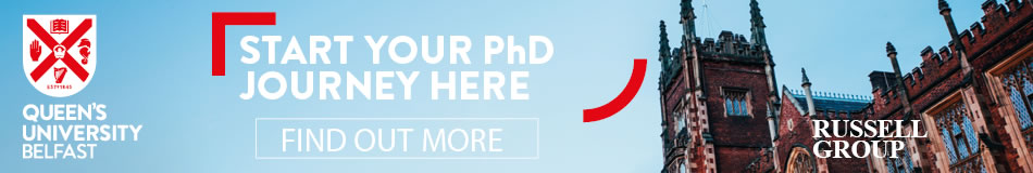 Queen's University Belfast Featured PhD Programmes