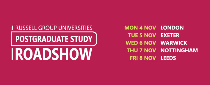 Russel Group Universities Postgraduate study roadshow